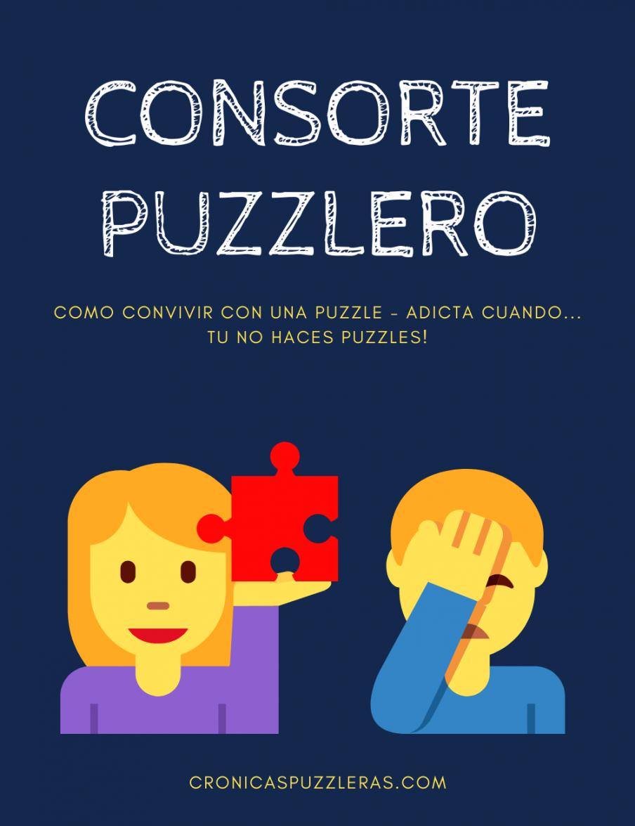 Consorte Puzzlero. Como convivir con una puzzle - adicta cuando... tú no haces puzzles