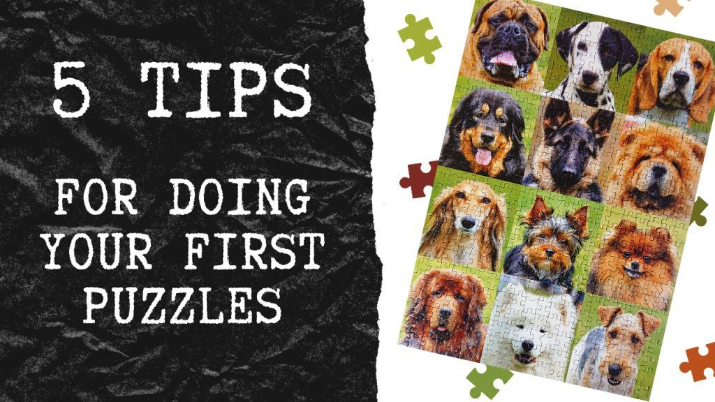 5 Tips for doing your first puzzles