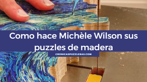 Como hace Michele Wilson sus puzzles de madera Thumbnail